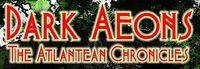 RPG: Dark Aeons: The Atlantean Chronicles