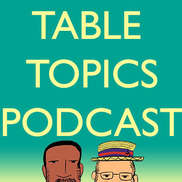 Table Topics Podcast Episode 5 Democracy Doesn T Work Boardgeek