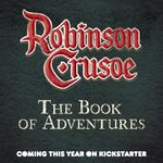 Board Game: Robinson Crusoe: Adventures on the Cursed Island – The Book of Adventures
