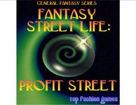 RPG Item: Fantasy Street Life: Profit Street