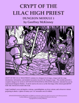 RPG Item: Dungeon Module 1: Crypt of the Lilac High Priest