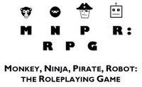RPG: Monkey, Ninja, Pirate, Robot: the Roleplaying Game