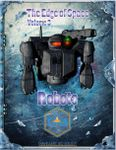 RPG Item: The Edge of Space 3: Robots