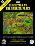 RPG Item: Original Adventures Reincarnated 3: Expedition to the Barrier Peaks