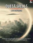 RPG Item: Quest Spells - A 5E Conversion