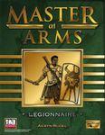 RPG Item: Master at Arms: Legionnaire