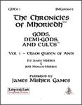 RPG Item: The Chronicles of Mhoriedh: Gods, Demi-Gods, and Cults Vol. 1: Chaos Queen of Ants