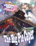 RPG Item: Costume Fairy Adventures Quickstart Edition: Demo Playset: The Big Pie Caper
