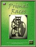 RPG Item: Primal Races
