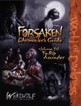 RPG Item: Forsaken Chronicler's Guide Volume 4: To Rip Asunder