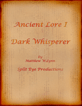 RPG Item: Ancient Lore I: Dark Whisperer