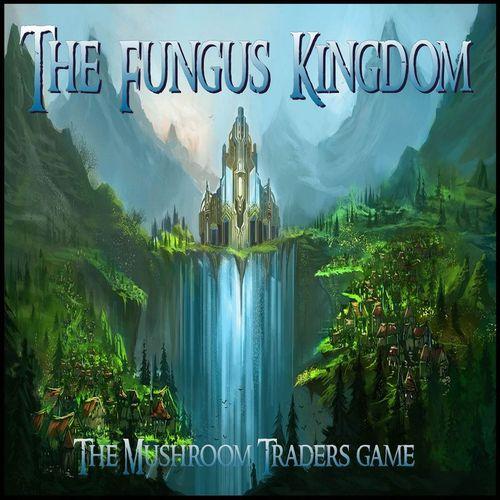 Board Game: The Fungus Kingdom