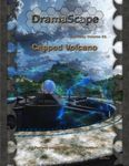 RPG Item: DramaScape Fantasy Volume 031: Capped Volcano