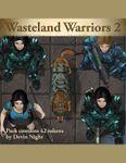 RPG Item: Devin Token Pack 123: Wasteland Warriors 2
