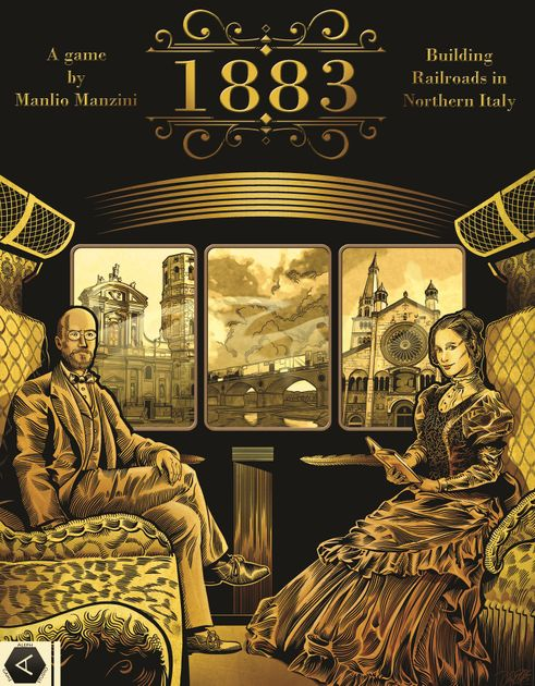 1883: Building Railroads in Northern Italy | Board Game ...