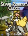 RPG Item: Super Powered Cleric