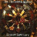 RPG Item: The Thirteenth Wheel: Broken Sanctuary