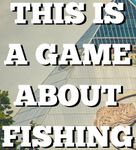 RPG: This is a Game About Fishing