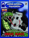 RPG Item: Super-Natural Phenomena 2: Snake Quake