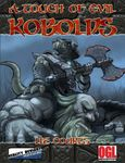 RPG Item: A Touch of Evil, Vol. 5: Kobolds