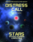 RPG Item: From Beyond Adventure Path Episode 1: Distress Call (SWN)