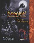 RPG Item: Forsaken Chronicler's Guide Volume 2: To Rebuild