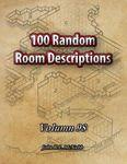 RPG Item: 100 Random Room Descriptions - Volume 098
