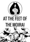 RPG Item: At the Feet of the Moirai