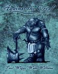 RPG Item: Against the Orcs