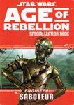 RPG Item: Age of Rebellion Specialization Deck: Engineer Saboteur