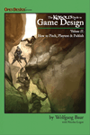 RPG Item: The Kobold Guide to Game Design, Volume 2: How to Pitch,  Playtest & Publish