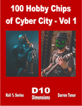 RPG Item: 100 Hobby Chips of Cyber City - Vol 1