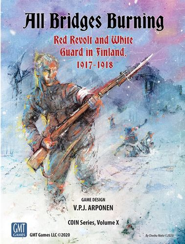 Board Game: All Bridges Burning: Red Revolt and White Guard in Finland, 1917-1918