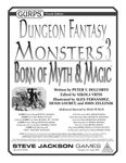 RPG Item: GURPS Dungeon Fantasy: Monsters 3: Born of Myth & Magic