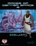 RPG Item: Races of Center Space 5: Dijat