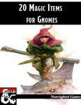 RPG Item: 20 Magic Items for Gnomes