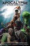 RPG Item: Apocalypse In Your Hometown