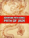 RPG Item: Adventure Path Iconics: Path of Jade