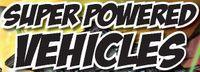 Series: Super Powered Vehicles