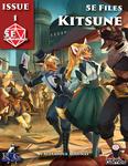 RPG Item: 5E Files Files Issue 1: Kitsune