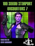 RPG Item: 100 Seedy Starport Encounters 7