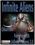 RPG Item: Infinite Aliens: Okumak (IF)