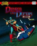 RPG Item: Danger in the Depths, Issue #2