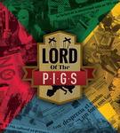 Board Game: The Lord of the P.I.G.S.