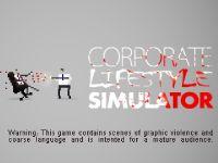 Video Game: Corporate Lifestyle Simulator