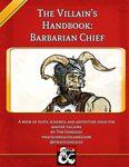 RPG Item: The Villain's Handbook: The Barbarian Chief