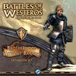 Board Game: Battles of Westeros: Brotherhood Without Banners