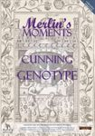 RPG Item: Merlin's Moments: Cunning Genotype