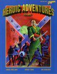 RPG Item: Heroic Adventures Volume 1