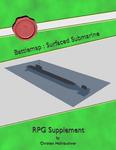 RPG Item: Battlemap: Surfaced Submarine